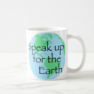 Speak Up For The Earth Coffee Mug