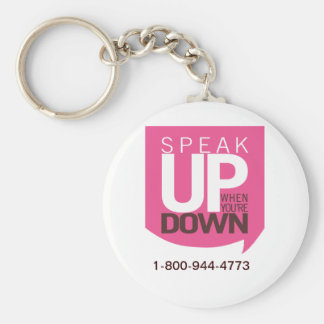 Speak Up When You're Down Keychain