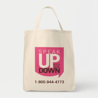 Speak Up When You're Down Tote