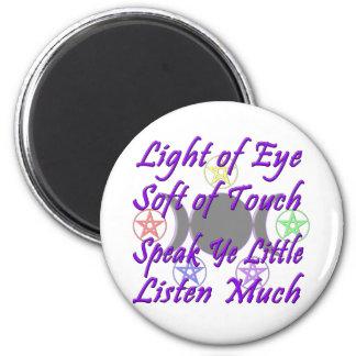 Speak Ye Little  Listen Much Magnet