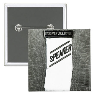 Speaker's badge for the Suffragette meeting 2 Inch Square Button