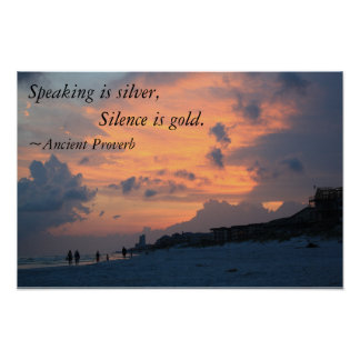 Speaking is silver, Silence is gold. (poster) Poster