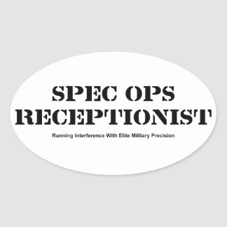 Spec Ops Receptionist Oval Sticker