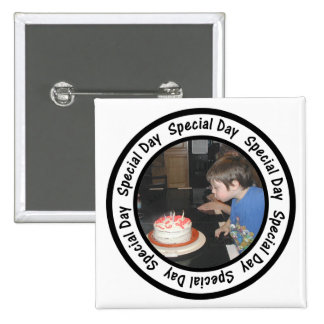 Special Day Frame Circle Add Your Photo 2 Inch Square Button