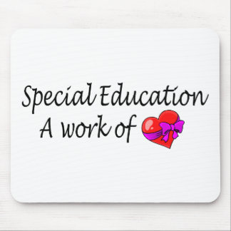 Special Education A Work Of Love Mouse Pad