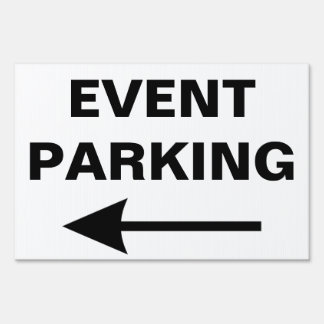 Special Event PARKING Directional Arrow Sign