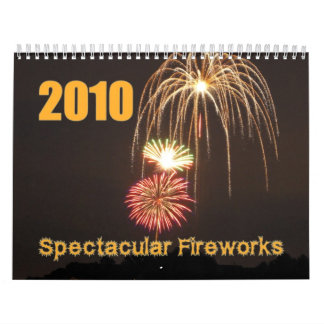 Spectacular Fireworks 2010 Calendar