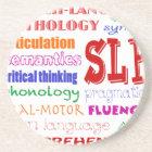 Speech Language Pathologist Colourful Fun Font Coaster