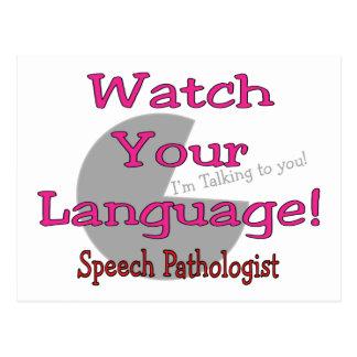 "Speech Pathologist ""Watch Your Language"" Postcard"