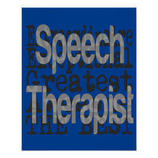 Speech Therapist Extraordinaire Poster