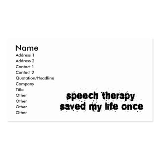 Speech Therapy Saved My Life Once Double-Sided Standard Business Cards (Pack Of 100)