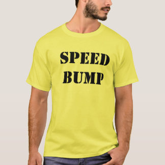 Speed Bump T-Shirt