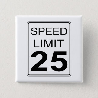 Speed Limit 2 Inch Square Button