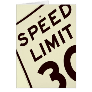 SPEED LIMIT 30 CARD