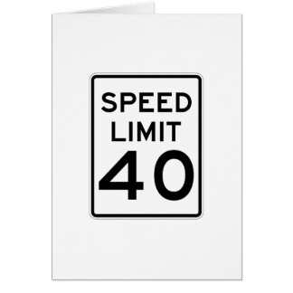 Speed Limit 40 MPH Sign Note Card