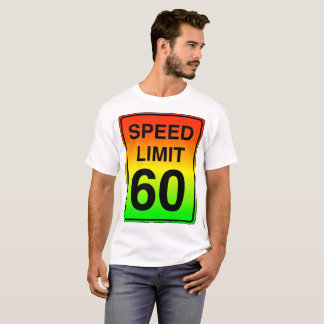 Speed Limit 60 Sign with Stoplight Colors T-Shirt