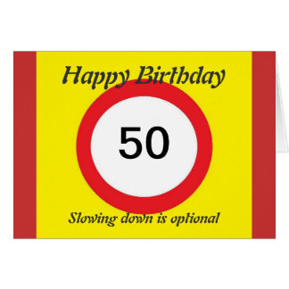 Speed Limit  birthday card 50th