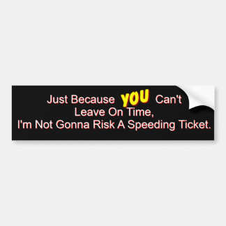 Speeding Ticket Bumper Sticker