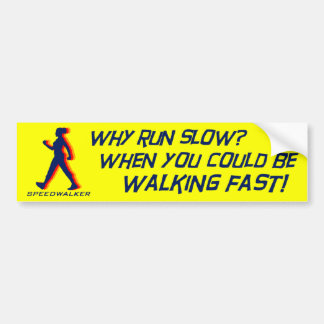 Speedwalker bumper bumper sticker