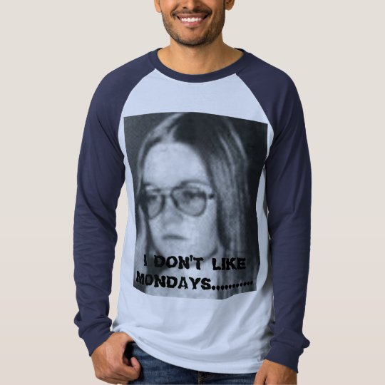 spencer, I DON'T LIKE MONDAYS............ T-Shirt