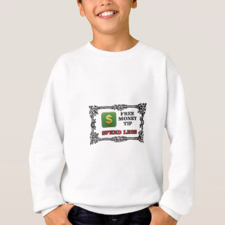 spend less tip sweatshirt