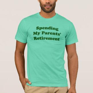 Spending My Parents' Retirement T-Shirt
