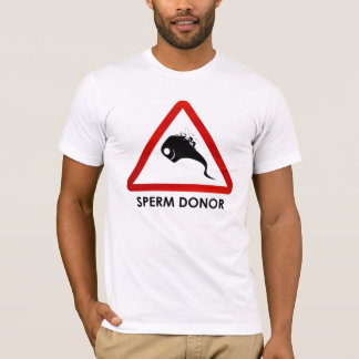 sperm donor T-Shirt