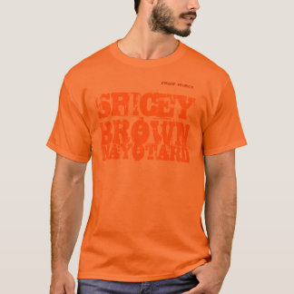 SPICEY BROWN T-Shirt