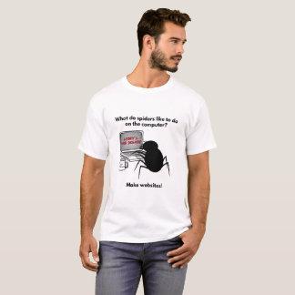 Spiders Create Websites Joke T-Shirt