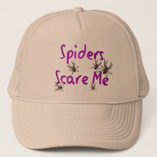 """""""Spiders Scare Me"""" T-shirts and Gifts Trucker Hat"""