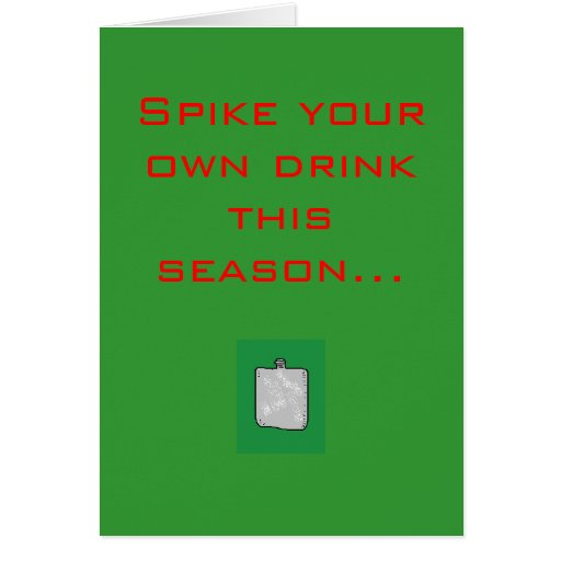 Spike your own drink this season... cards