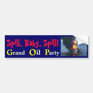 Spill, Baby, Spill!, GOP Bumper Sticker