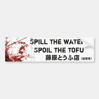 Spill the water bumper sticker