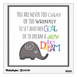 Spiral Elephant Never Too Old Poetic Inspirational Wall Sticker
