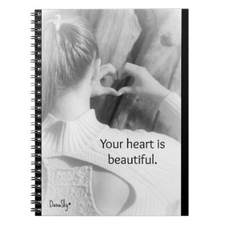 """Spiral notebook """"Your heart is beautiful"""""""