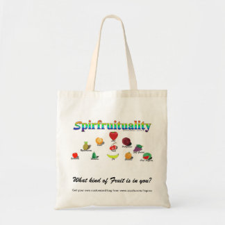 Spirfruituality: What kind of Fruit is in you? Tote Bag