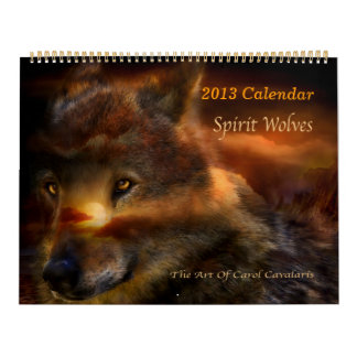 Spirit Wolves Art Calendar 2013