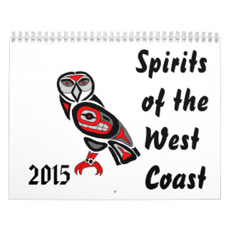 Spirits of the West Coast 2015 Wall Calendars