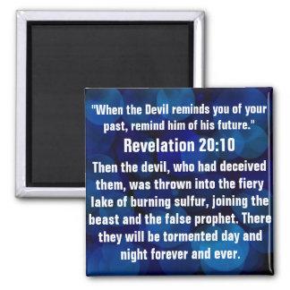 Spiritual attack bible verse Revelation 20:10 Magnet