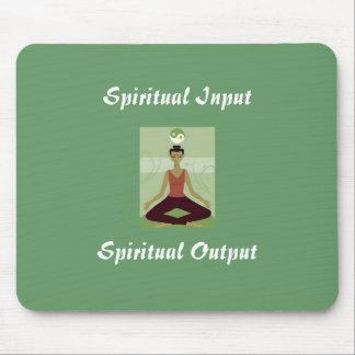 Spiritual Input = Spiritual Output Mouse Pad