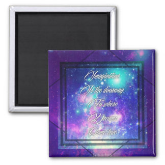 Spiritual Inspirational Dreams Come True Quote Square Magnet
