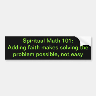 spiritual math 101-17b bumper sticker