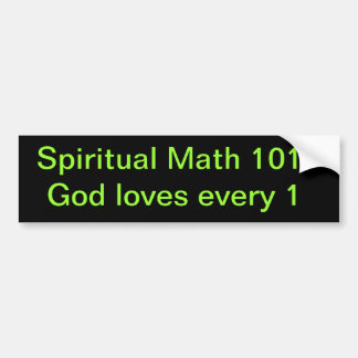 spiritual math 101-19b bumper sticker