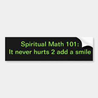 spiritual math 101-28b bumper sticker
