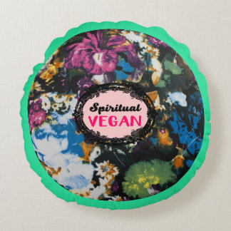 Spiritual Vegan Round Pillow