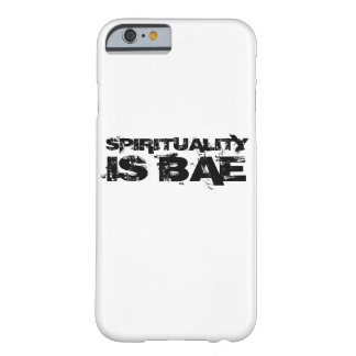 SPIRITUALITY IS BAE iPhone 6 Case