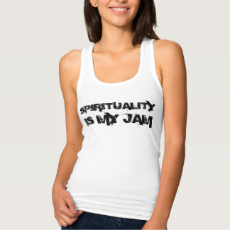 SPIRITUALITY IS MY JAM Fitted Tank
