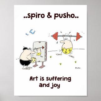 Spiro & Pusho Art Motivational Quotes Poster 8x10