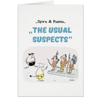 Spiro & Pusho Crime Quotes Cartoons Greeting Card