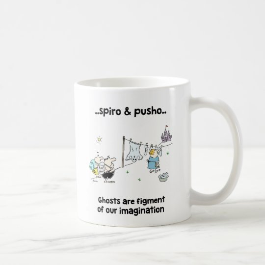Spiro & Pusho Ghosts Quotes Cartoons Mug